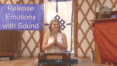Release Emotions with Sound