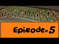 Build With - Episode 5 (Boone Pickens Stadium) - YouTube