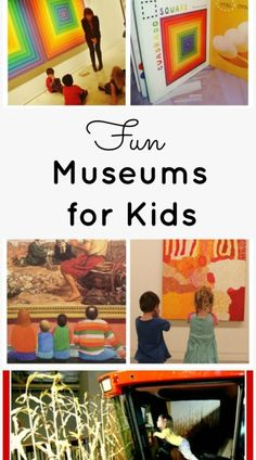 Fun Museums for Kids