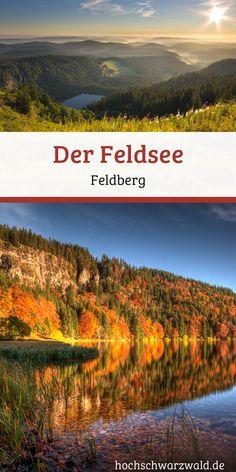 Espectacular Feldsee Hochschwarzwald Tourismus GmbH O Feldsee fica no sopé da montanha mais . Trailers Camping, Hotel Am Strand, Nature Green, Colorado Hiking, Backpacking Europe, Destinations, Black Forest, Beautiful Places To Visit, Culture Travel
