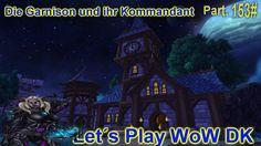 awesome World of Warcraft Todesritter  Die Garnison und ihr Kommandant