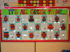 """""""It's All Greek To Me"""" bulletin board. Students write about an aspect of life in Ancient Greece such as what food they ate or what clothes they wore. On top of that, they get to decorate their own pottery."""