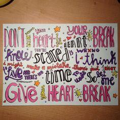 "Demi Lovato ""Give your heart a break"" lyrics drawing."