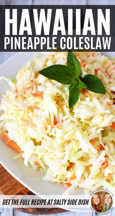 Hawaiian Coleslaw, Pineapple Coleslaw, Pineapple Recipes, Sweet Coleslaw Recipe With Pineapple, Hawaiian Food Recipes, Best Coleslaw Recipe, Coleslaw Recipes, Best Nutrition Food, Health And Nutrition