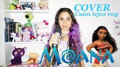 "Moana ♪ ""Cuán lejos voy"" ♫ Cover - Cata"
