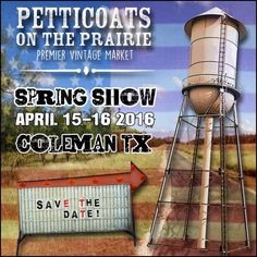This is a twice a year show. The next show is in Levelland, Texas this October for our fall show of Petticoats on the Prairie Vintage Market at Mallet Event Center and Arena. Fall Shows, Vintage Market, Petticoats, Dating, Marketing, Girls Trips, Day, October 14, Flea Markets
