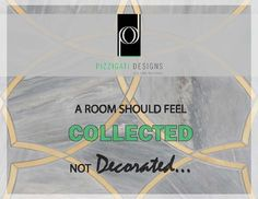 My e-spiration: Quote of the Week Wednesday... Collected not Decorated! #quote #inspiration #interiordesign