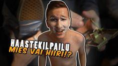 HAASTEKILPAILU: Mies Vai Hiiri!?