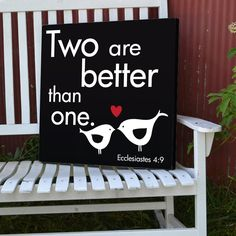 Painted wood sign Scripture Two are better than one Ecclesiastes. $47.00, via Etsy.