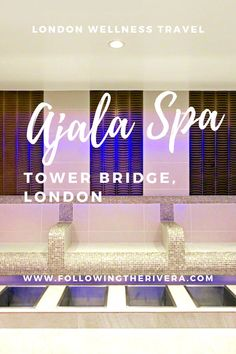 Ajala Spa Tower Bridge. Treat yourself to a #dayspa the next time you're in the #UK capital of #London at #AjalaSpaTowerBridge #Wellness #Wellnesstravel #Londontravel #Spas #Londonspas #Luxuryspas #Luxurytravel #Traveltips #Travelideas #Traveldestinations #Spa