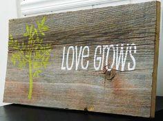 "Reclaimed Barnwood Wall Art Hand-Painted Wood Sign Rustic Decor Barn Wood Sign - ""Love Grows"""