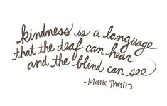 Human kindness ... the essence of a personality.