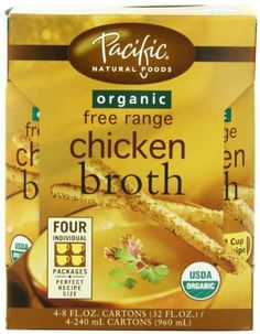Pacific Natural Foods Organic Free Range Chicken Broth, 8-Ounce Pouches (Pack of 24) by Pacific Natural Foods, http://www.amazon.com/dp/B00153C4B4/ref=cm_sw_r_pi_dp_2vJpsb0XBE9ZF