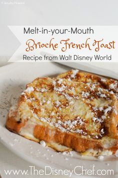 This Brioche French Toast from Chef Mickey& in Walt Disney World is simply cravable! Sweet and fluffy, it almost melts in your mouth like butter. Easy to make and kid friendly, this is the perfect French Toast! Awesome French Toast Recipe, Perfect French Toast, Make French Toast, French Toast Recipes, Fluffy French Toast, Best Overnight French Toast Recipe, Homemade French Toast, Banana French Toast, Breakfast Dishes