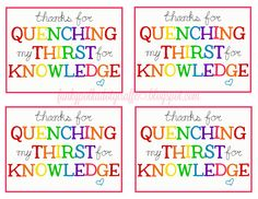 Funky Polkadot Giraffe: Teacher Appreciation: Quench My Thirst for Knowledge Treat and Printable