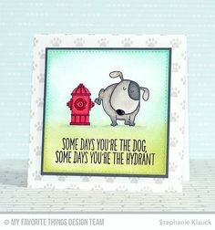 Handmade card from Stephanie Klauck featuring Birdie Brown You Make My Tail Wag stamp set and Die-namics, Paw Print Background stamp, and Stitched Square STAX 24 Die-namics #mftstamps