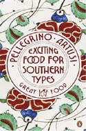 Exciting Food for Southern Types by Artusi Pellegrino
