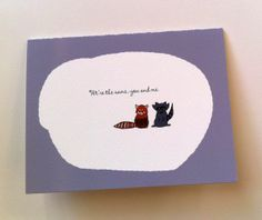 Red Panda and Raccoon We're the same you and me by HushandGael, $5.00