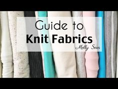 Understanding Knit Fabrics - Types of Knits - YouTube