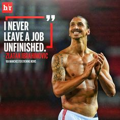 Just Zlatan. Zlatan Memes, Zlatan Quotes, Soccer Quotes, Sport Quotes, Men Quotes, Qoutes, Ibrahimovic Wallpapers, Manchester United Wallpaper, Leaving A Job