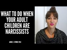 Narcissistic Children, Narcissistic Behavior, Prayer For Enemies, Self Absorbed, Kids Behavior, Adult Children, Grandchildren, To Tell, How To Become
