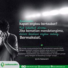 Follow @NasihatSahabatCom http://nasihatsahabat.com #nasihatsahabat #mutiarasunnah #motivasiIslami #petuahulama #hadist #hadits #nasihatulama #fatwaulama #akhlak #akhlaq #sunnah #ManhajSalaf #Alhaq  #aqidah #akidah #salafiyah #Muslimah #adabIslami#alquran #kajiansunnah #DakwahSalaf #  #Kajiansalaf  #dakwahsunnah #Islam #ahlussunnah  #sunnah #tauhid #dakwahtauhid #taubat #tobat #nasuha #tobatnasuha #tidaktakutdatangkematian #kitasedangbermaksiat #maksiat #maksiyat #sebabmasukSurga