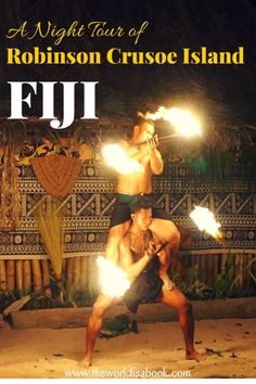 Come along with us on this island night tour in Robinson Crusoe Island, one of the outer islands in Fiji, among the fire walkers and cultural dancers. Fiji with kids