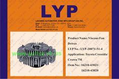 LYP20071-51-4 VISCOUS FAN DRIVES / IMPULSORES DE VENTILADOR VICOSO OEM NUMBER - 16210-43021/16210-43020 REPLACEMENT FOR / REEMPLAZO PARA TOYOTA ENGINE MODEL - CRESSIDA/CROWN 7M