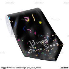 Happy New Year Text Design Tie #NewYearsCelebration #Gravityx9 #Zazzle #NewYearsTie -