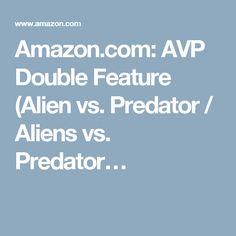 Amazon.com: AVP Double Feature (Alien vs. Predator / Aliens vs. Predator… Steven Pasquale, Predator Alien, Sanaa Lathan, Video Source, Alien Vs, Show Video, Amazon, Riding Habit