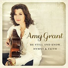"""The new Amy Grant album, """"Be Still and Know"""", features a blend of 15 new hymns and bestselling worship songs in one delightful collection. Get your copy today at Cracker Barrel."""