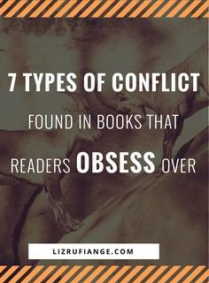Click through and learn to write a book readers can't put down. Here's the different types of conflict found in books readers obsess over. via @lizrufiange