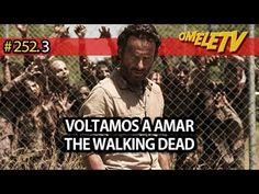 Voltamos a amar The Walking Dead   OmeleTV #252.3