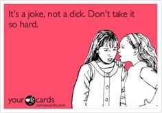 This is what I need to say next time someone thinks my jokes are offensive. I'm sure it will go over really well.