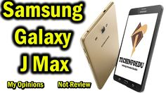 SAMSUNG GALAXY J MAX First Look !! Only My Opinions,Not Review,Not Unboxing