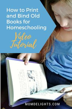 How to Print and Bind Old Books for Homeschooling Video Tutorial - Mom Delights Fun Learning, Teaching Kids, Boys With Tattoos, Public Domain Books, Printing And Binding, School Hacks, School Tips, School Ideas, Old Books