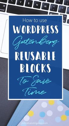 Discover how to use WordPress Gutenberg reusable blocks to make writing a blog post quick and easy with this WordPress tutorials guide. Get blogging ideas on how to use them on your own blog. With WordPress tips to help you come up with your own templates to save time and boost your blog productivity. Click to read more #bloggingtips #blogging #blog #wordpress #wordpress tips #entrepreneur #wordpressgutenberg #productivitytips Make Money Blogging, Blogging Ideas, Learn Wordpress, Wordpress Website Design, Creating A Blog, Marketing, Blogging For Beginners, Blog Tips, How To Start A Blog