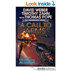 A Call to Arms (Manticore Ascendant series Book 2) eBook: David Weber, Timothy Zahn, Thomas Pope: Amazon.ca: Kindle Store