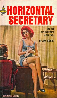 Horizontal Secretary. She did her best work after five.   First printing anywhere.