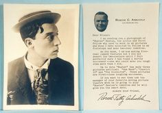 "Early 1920s. Two items - a printed fan letter from Arbuckle selecting Keaton as a ""worthy successor"" to his 2-reel comedies (Roscoe going on to features), and a 5""x7"" b&w photo portrait of Buster."