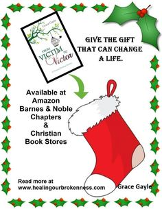 "Many have been asking, ""Where can I get the book From Victim to Victor by Grace Gayle?"" This Christmas gift that will change a life forever  It is a book to help those who wish to recovery from past #emotions, #Loneliness, #Anger, #Worthlessness, # #Anxiety, #Fear, #Confusion, #Grief, and #Brokenness.   Here is a link to Amazon. Available in soft cover or ebook. Get your copy today  Also available through Amazons's international sites around the world."