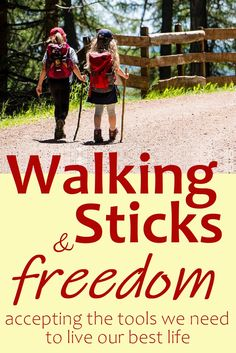 Why should anyone feel embarrassed at needing disability aids like walking sticks? We all use tools to make our lives easier. A pen is a tool, or a screwdriver, or a car. A walking stick is just another tool.