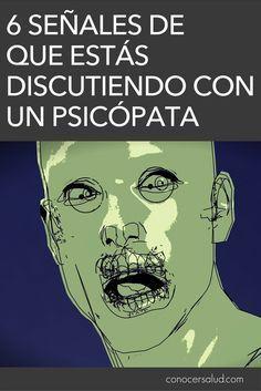 6 señales de que estás discutiendo con un psicópata #salud