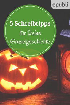 Happy Halloween! Hier sind 5 Tipps für Eure Gruselgeschichten http://www.epubli.de/blog/5-tipps-fuer-gute-gruselgeschichten #epubli #schreibtipps #halloween