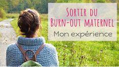 Sortir du burn-out maternel : mon expérience