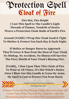 Cloak of Fire Protection Spell. A Black Crow Spoke to Me this Morning, and I felt a Sense of Dread. I Wrote and Performed this Protection Spell for my Loved One the Crow brought to Mind. Now I know he is Protected by the Cloak of Fire.