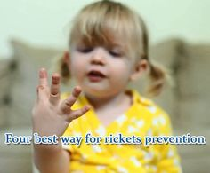Four best way for rickets prevention 1.pregnant mother care 2.breastfeeding 3.sunbathing 4.vitamin D supplement. for mor information please check article.http://www.bonedisease.info/disease/rickets/four-best-way-rickets-prevention/