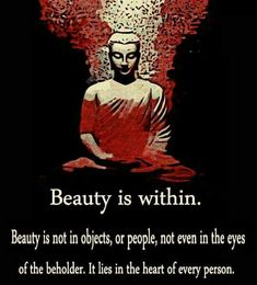 Beauty is within.