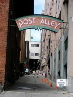 Post alley... My favorite secret getaway to the market! :)