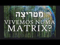 Cientistas Dizem Que Vivemos Numa Matrix - YouTube